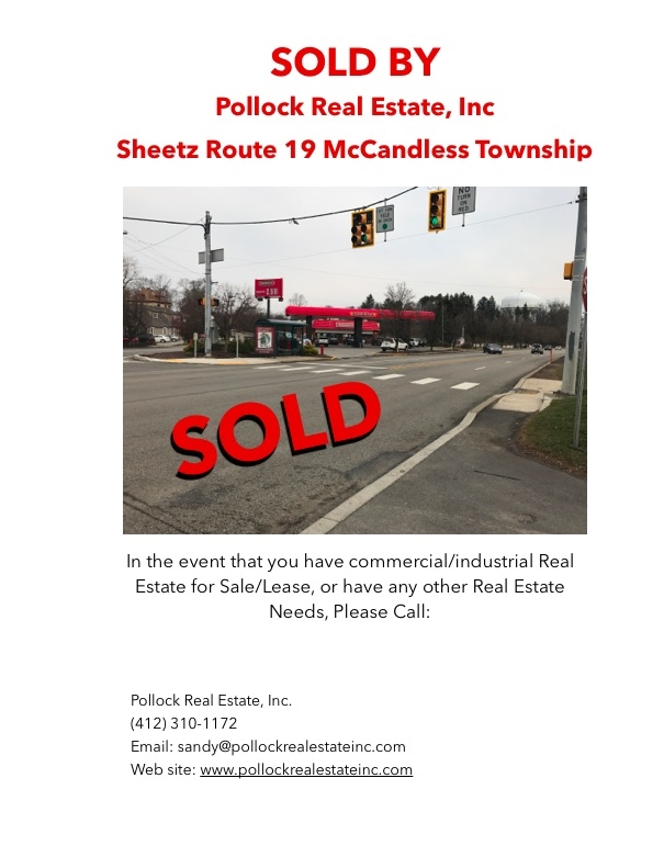 Closed Sale of Sheetz on Route 19 - We successfully closed the same of Sheetz located at 8607 Perry Highway in McCandless ...