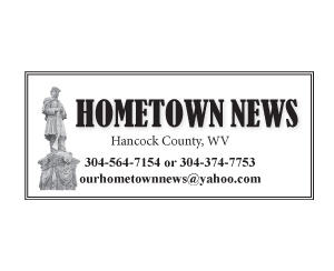 Hometown News, Hancock County WV