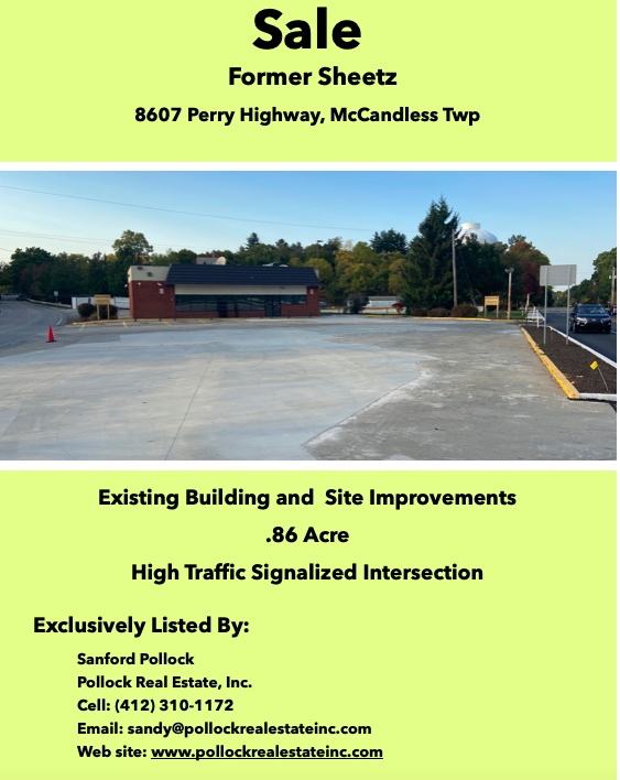 Sale Perry Highway Major Intersection - Sale over .8 Acre with 2100 SF former Sheetz building. High traffic location.  #CR...