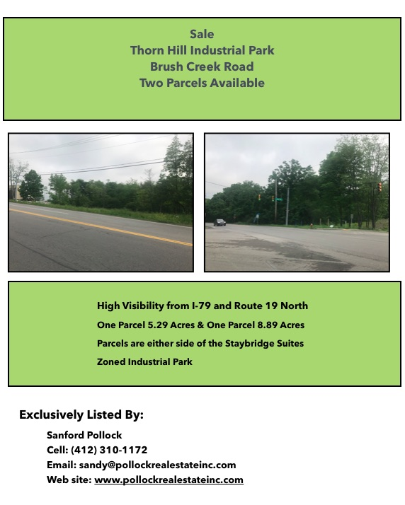 Thorn Hill RIDC Park Land - Sale Land #thornhill #ridcnorth 8.29 Acres or 5.29 Acres Brush Creek Road  #warrendale zoned #...